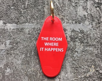 The Room Where It Happens Hotel Key Fob in Red Key Tag Motel Key Fob
