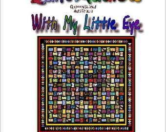 WITH My LITTLE EYE - Quilt-Addicts Patchwork Quilt Pattern