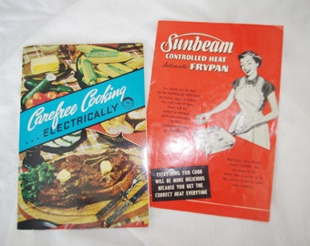 """Vintage 1950s Cookbook / Booklet: """"Carefree Cooking...Electrically"""" & """"Sunbeam Controlled Heat Automatic Frypan"""""""