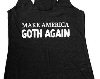 Make America Goth Again print on a Tri-blend Tank Top - Grey (Sizes S, M, L, XL)