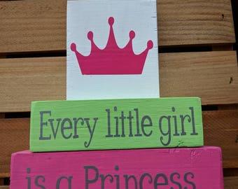 Girls Bedroom Decor - Every Little Girl is a Princess - Stacking Blocks- Nursery Decor - princess decorations