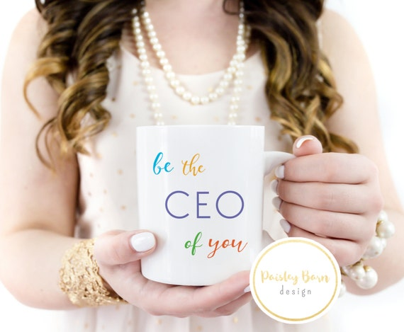 Be the CEO of you MUG  | gift, Bossbabe, R+F, Christmas