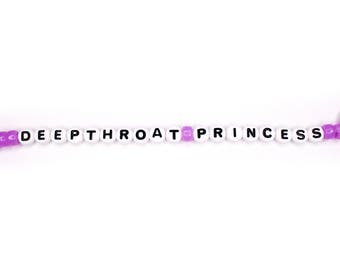 DEEPTHROAT PRINCESS Bracelet