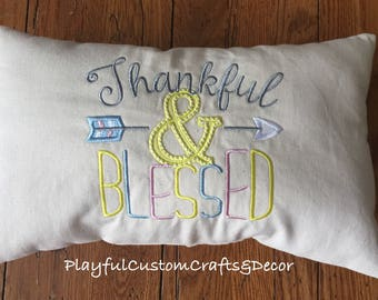 Thankful & Blessed Embroidered Decorative Throw Pillow