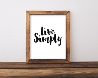 Printable Wall Art 8x10, Live Simply home decor printable, typography quote, black and white print, minimalist print wall decor