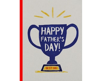 Happy fathers day! A Father's Day card for all the dads out there. Best Dad Trophy