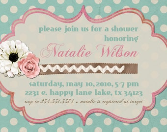 Bridal Shower Invitation or Baby Shower Invitation -- Shabby Chic