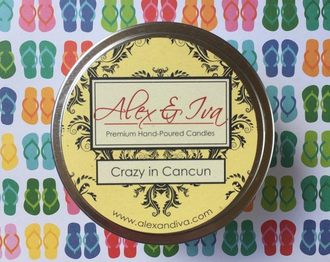 Crazy in Cancun - 8 oz. tin