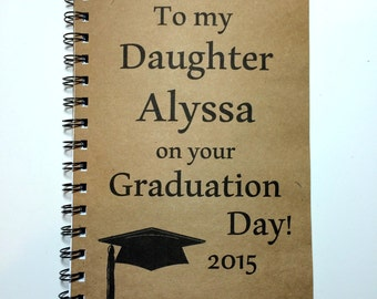 Graduation Gift, Graduation Gift To Daughter, Personalized, Graduate, Graduation, Notebook, Journal, gift, meaningful, Class of 2018, party