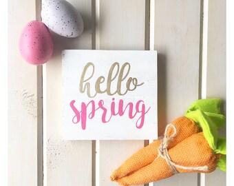 Hello Spring, Spring Sign