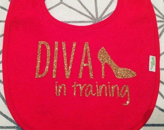 Diva in training Bib, Red Pink or White, Baby Girl Bib, High Heel Bib, Glitter Bib, Funny Bib, Newborn Gift, Baby Accessories