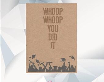 WHOOP WHOOP You Did It / Graduation Card