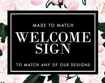 Printable Welcome Sign - Made to Match - Choose any of our designs and we will make you a printable tag!