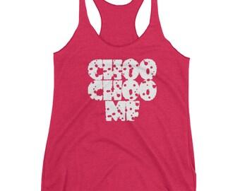Funny WomensTank  . CHOO CHOO .Women's Racerback Tank