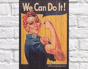 Vintage poster art We can do it Wood wall art print Inspirational Gift for Women Birthday gift for her Gift for mother Panel effect Wood art
