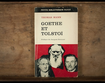 Goethe and Tolstoy, thomas mann, small library Payot, 1967