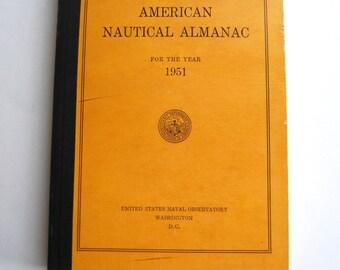 Vintage Book, The American Nautical Almanac, 1951