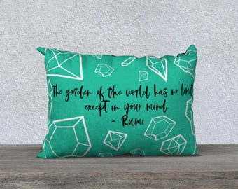 The garden of the world has no limits except in your mind. Rumi Quote Velveteen Diamonds Green Pillow Case