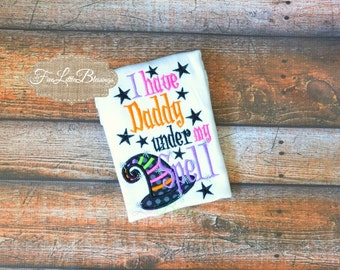 Daddy is under my spell - Halloween - witch - halloween shirt - fall - baby shower gift - costume