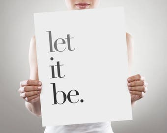 Let It Be, Scandinavian Design, Let It Be Print, Gallery Wall Prints, Scandinavian Print, Typography Print, Typography, Print, Minimalist