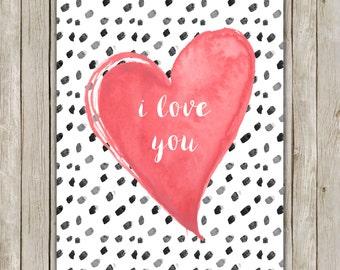 8x10 Love Printable Art, I Love You Wall Art, Typography Print, Watercolor Art Print, Watercolor Poster, Wall Art Decor, Instant Download