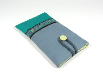 Fabric cellphone sleeve, iphone case,  grey and turquoise case, handmade phone pouch, soft phone sleeve, pouch iphone