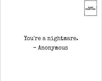 You're a NIGHTMARE - Nighttime Tea - Anonymous Mail