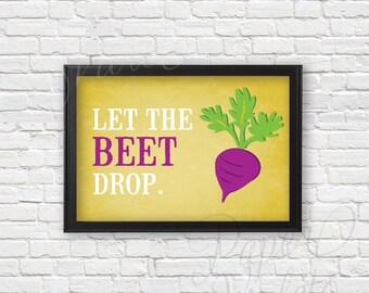 "Let the ""Beet"" Drop Kitchen Decor   Kitchen Art"