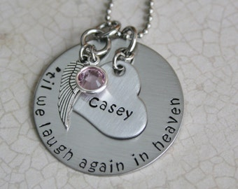 "Personalized Hand Stamped Stainless Steel Memorial Necklace.  "" 'til we laugh again in heaven"" Remembrance Jewelry Memorial Jewelry"