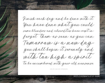 Tomorrow Is A New Day Quote | Ralph Waldo Emerson | 10x8 Print