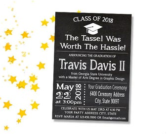 The Tassel Was Worth The Hassle - College Graduation Invitation, Printable High School Grad Announcement, Chalkboard Grad Card, Download
