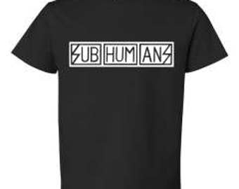 Subhumans Punk kids shirts  Kids Funny Kids and Toddler shirts-Kids Gifts- Kids T-shirts-Cute kids gifts
