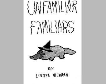 Unfamiliar Familiars Zine