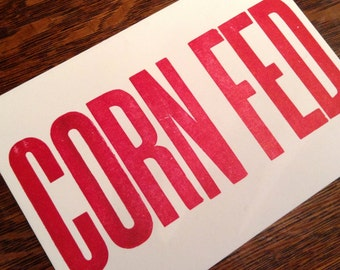 SOUTHERN CARDS, Corn Fed, funny cards, postcard for farmers, midwest humor, cornfield humor, kitchen art, southern kitchen, midwest humor