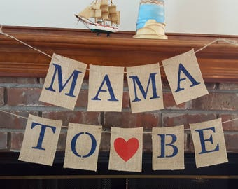 Mama To Be Banner, Mom To Be Banner, Baby Shower Banner, Baby Shower Chair Banner