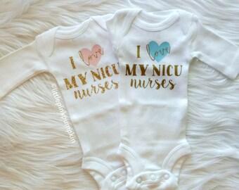 THE ORIGINAL Blue or Pink I Love My NICU Nurses © Bodysuit, Nicu Nurse Gift, Preemie Outfit, Nicu Approved Outfit, Preemie Strong