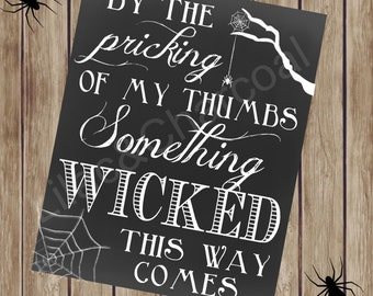 Something Wicked This Way Comes Digital Halloween Sign. 8x10 Printable Halloween Sign. Shakespeare Quote. Instant Digital Download