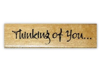 Thinking of you - mounted rubber stamp, greeting, sentiment, Sweet Grass Stamps #1