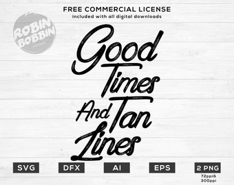 Good times and tan lines SVG summer svg beach svg sunglasses svg Clipart Vector for Silhouette Cricut Cutting Machine Design Download Print