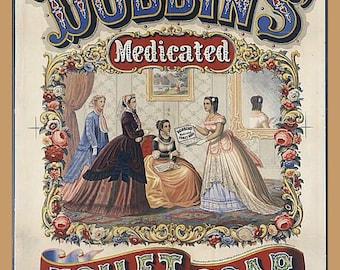 Dobbins Medicated Soap, Toiletries 1800s, pharmacy adverising, antique advertising. antique art, boudoir art, bathroom decor, antique poster