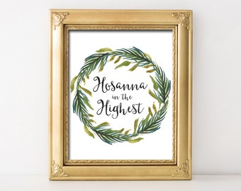 Hosanna in the Highest Printable Wall Art Palm Sunday Print Matthew 21:9 Printable Palm Wreath Print Hosanna in the Highest Catholic Lent