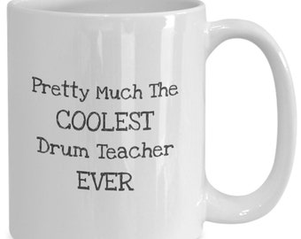 Drum teacher coffee mug coolest drum teacher ever