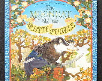 The Moonrat and the White Turtle by Helen Ward