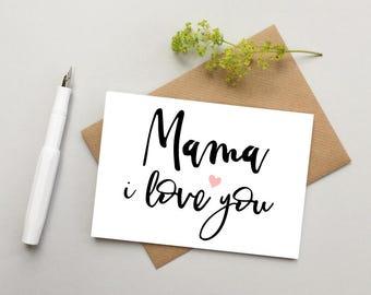 Mum card - Mom Card - Mama card - Mother's day card - Birthday card for Mum - Mom I love you card - Mama Mother's day - Mum love card