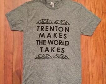 Trenton Makes the World Takes