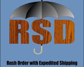 Rush Order with Expedited Shipping