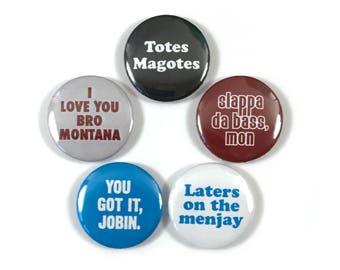 I Love You Man Movie Quotes Fan Art Jason Segel Paul Rudd 5 - 1 Inches Pinback Button Pin Set