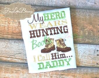 Hero wears hunting boots - daddy is my hero - baby shower gift - daddy hunts - future hunter - deer hunter - duck hunter