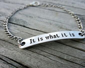 It Is What It Is Bracelet - Simple Bracelet