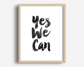 Motivational Office Wall Art, Yes We Can, Digital Download, New Year Resolution, Typography Poster, Inspirational Quote, Wall Decor